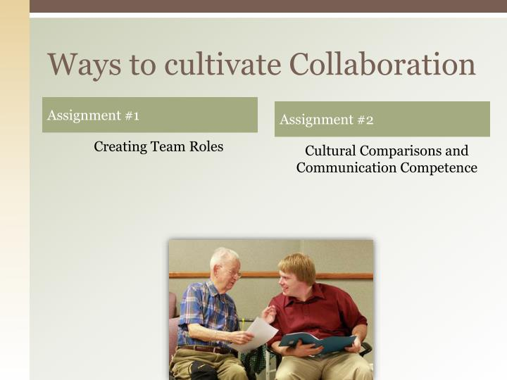 Ways to cultivate Collaboration
