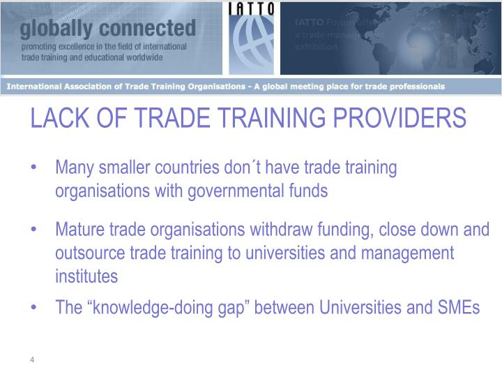 LACK OF TRADE TRAINING PROVIDERS