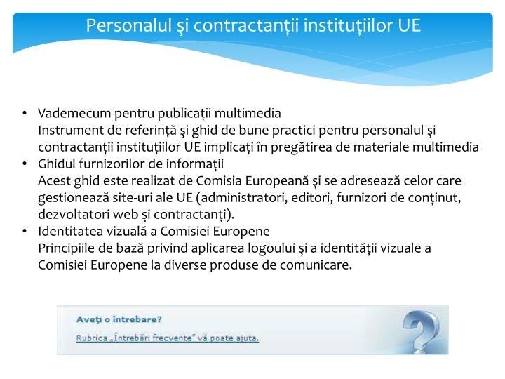 Personalul şi contractanţii instituţiilor UE