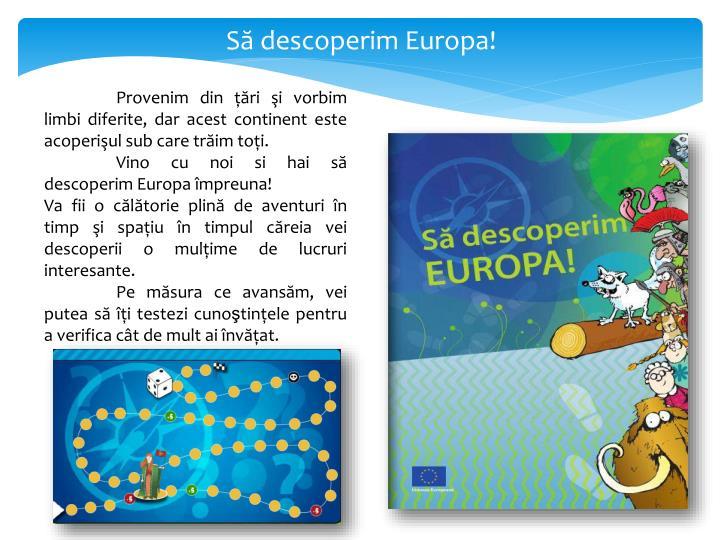 Să descoperim Europa!