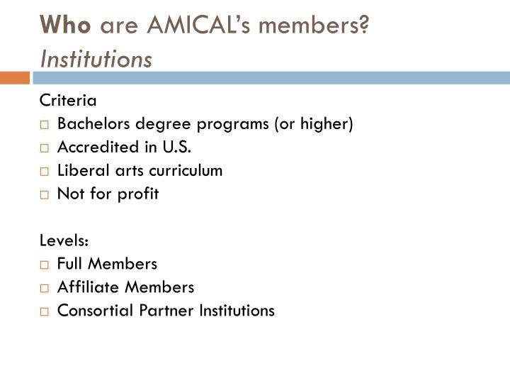 Who are amical s members institutions