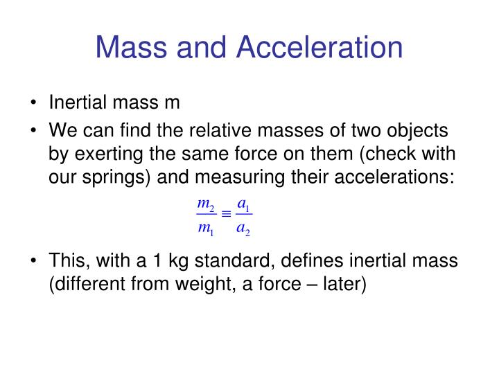 Mass and Acceleration