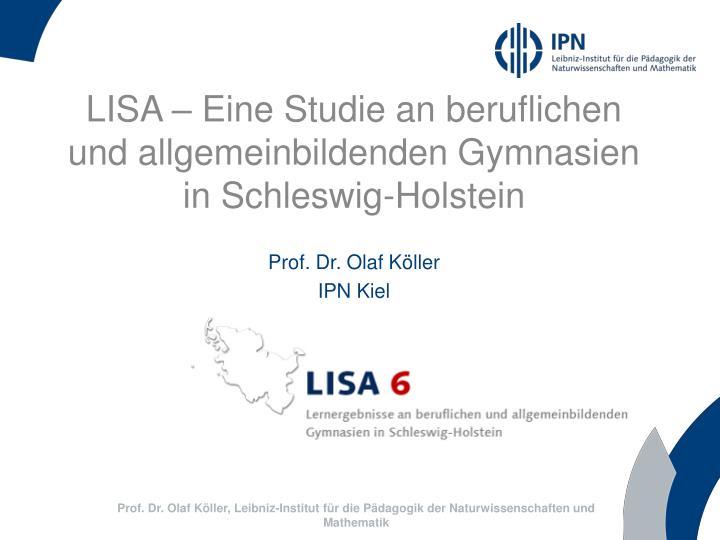 LISA – Eine Studie an beruflichen und allgemeinbildenden Gymnasien in Schleswig-Holstein