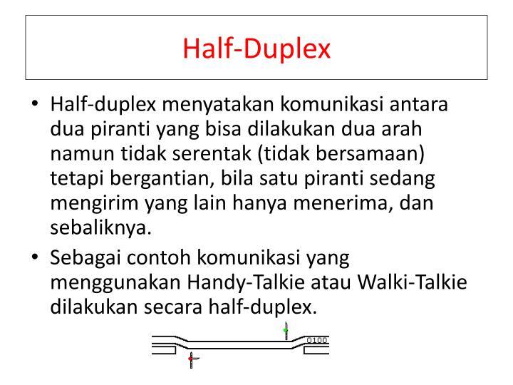 Half-Duplex