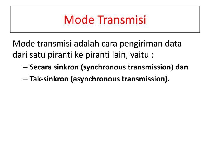 Mode Transmisi