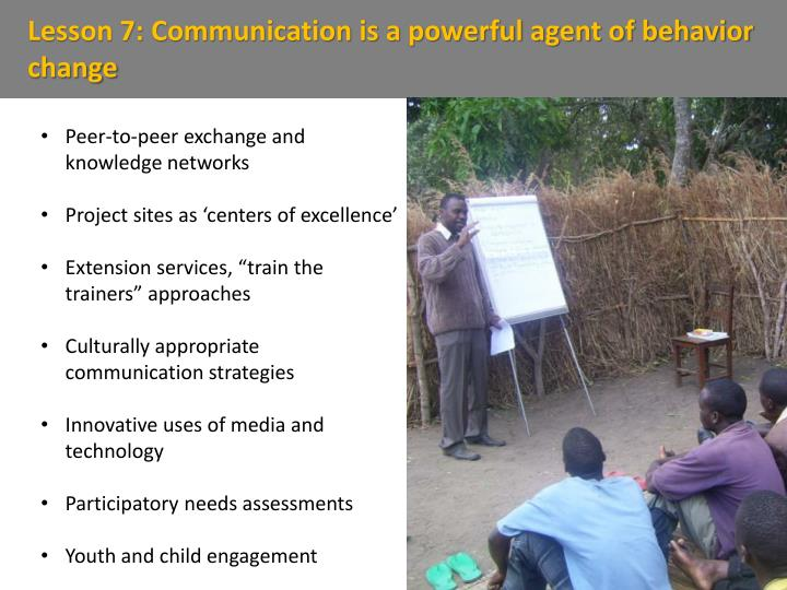 Lesson 7: Communication is a powerful agent of behavior change