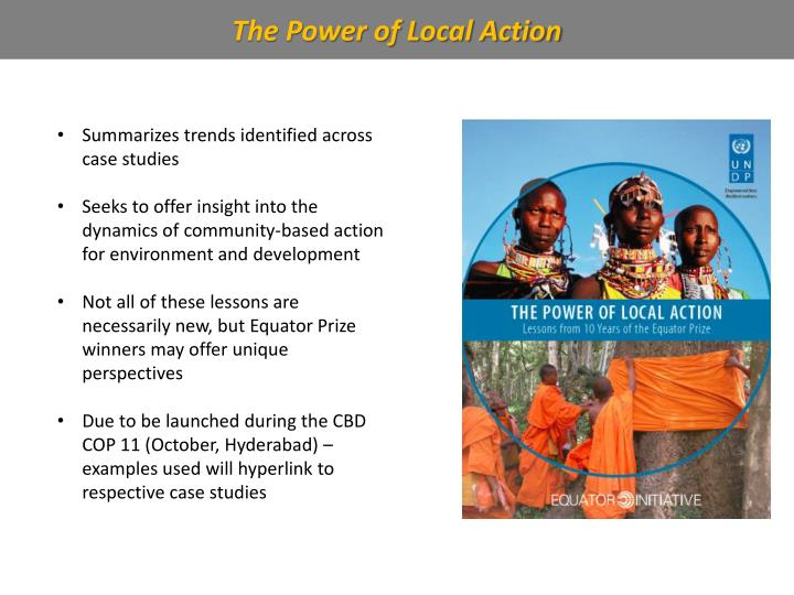 The Power of Local Action
