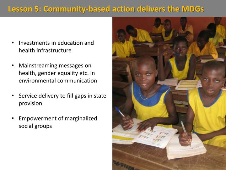 Lesson 5: Community-based action delivers the MDGs