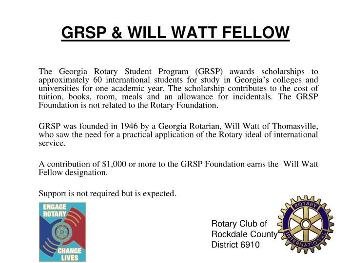 GRSP & WILL WATT FELLOW