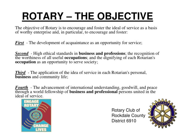 ROTARY – THE OBJECTIVE