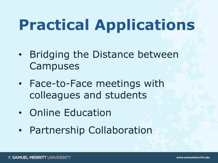 Bridging the Distance between Campuses