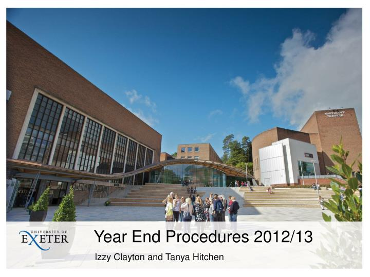 Year End Procedures 2012/13