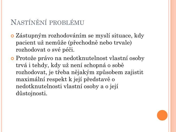 Nastínění problému