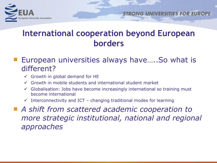 International cooperation beyond European borders