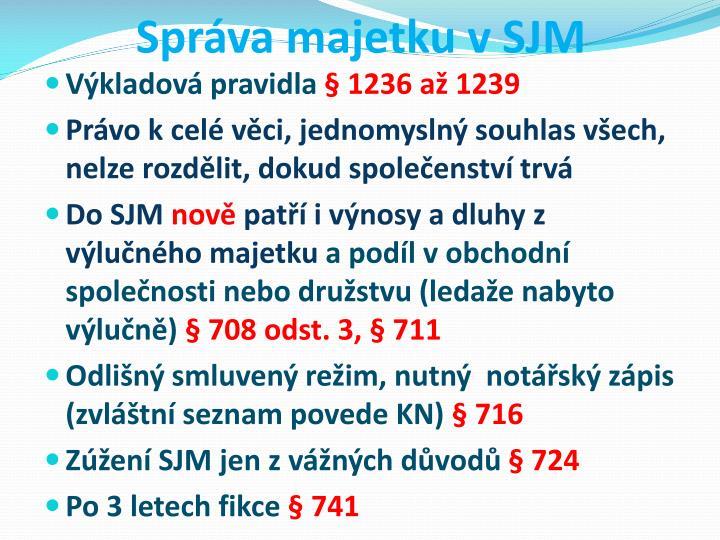Správa majetku v SJM