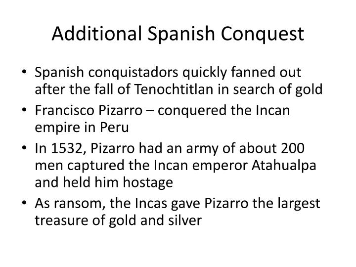Additional Spanish Conquest