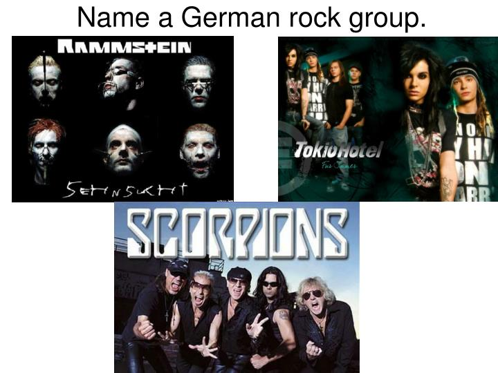 Name a German rock group.