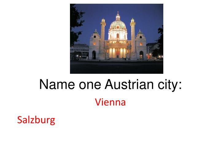 Name one Austrian city:
