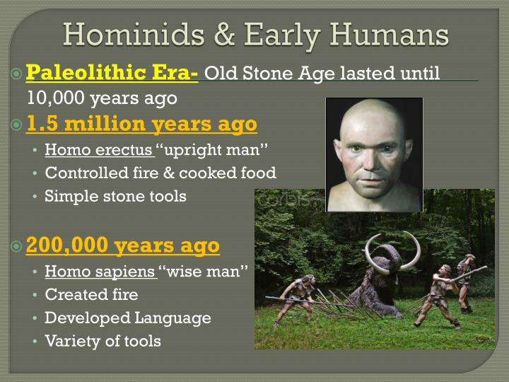 Hominids & Early Humans