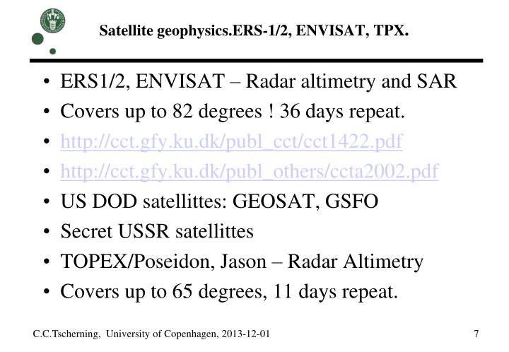 Satellite geophysics.ERS-1/2, ENVISAT, TPX