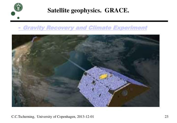 Satellite geophysics.  GRACE.