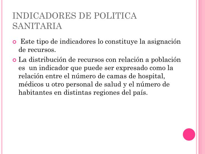 INDICADORES DE POLITICA SANITARIA