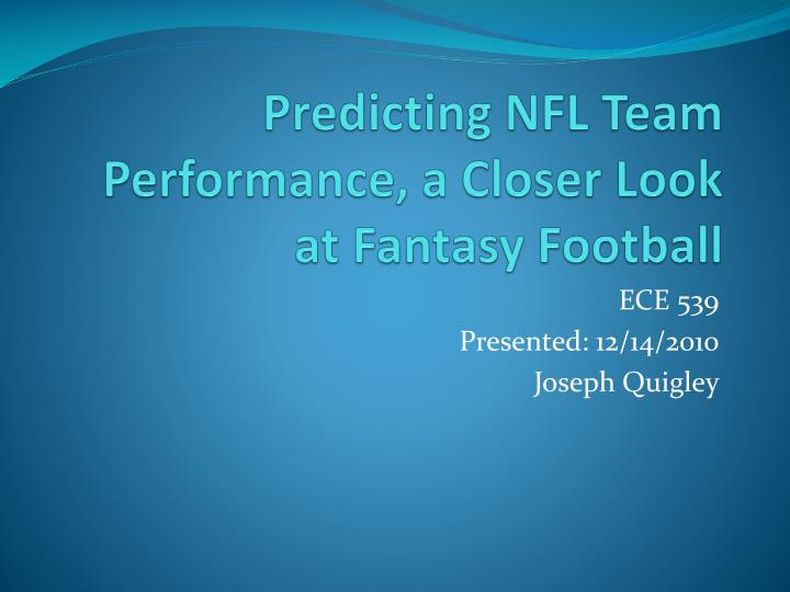 Predicting nfl team performance a closer look at fantasy football