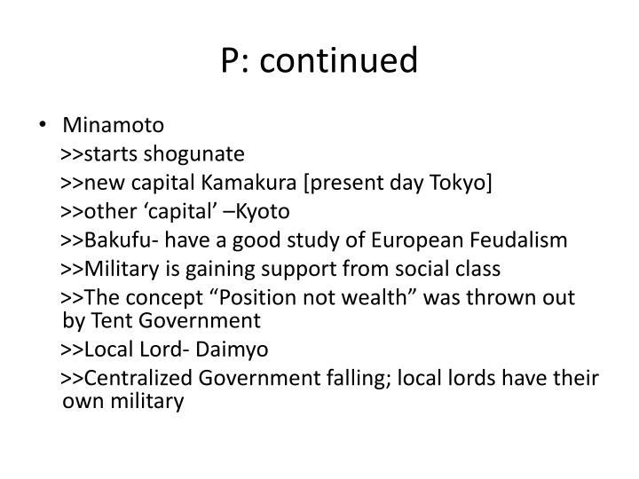 P: continued