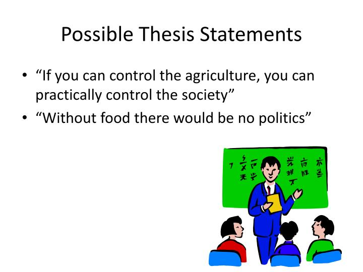 Possible Thesis Statements