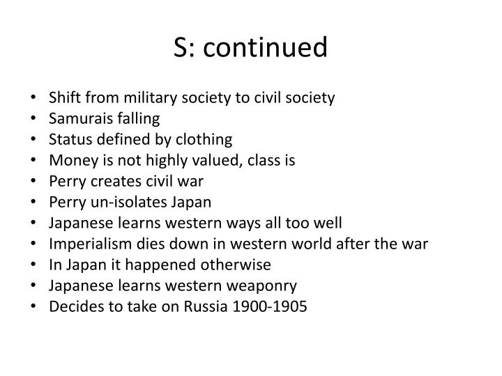 S: continued