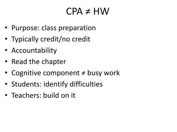 CPA ≠ HW