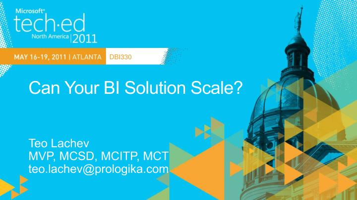 Can your bi solution scale