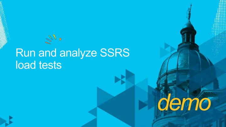 Run and analyze SSRS