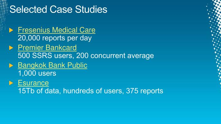 Selected Case Studies