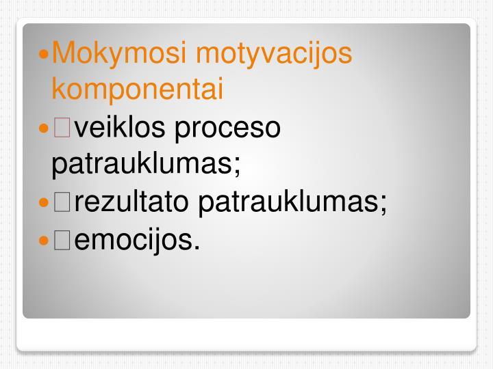 Mokymosi motyvacijos komponentai