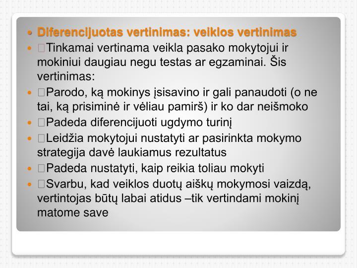 Diferencijuotas vertinimas: veiklos vertinimas