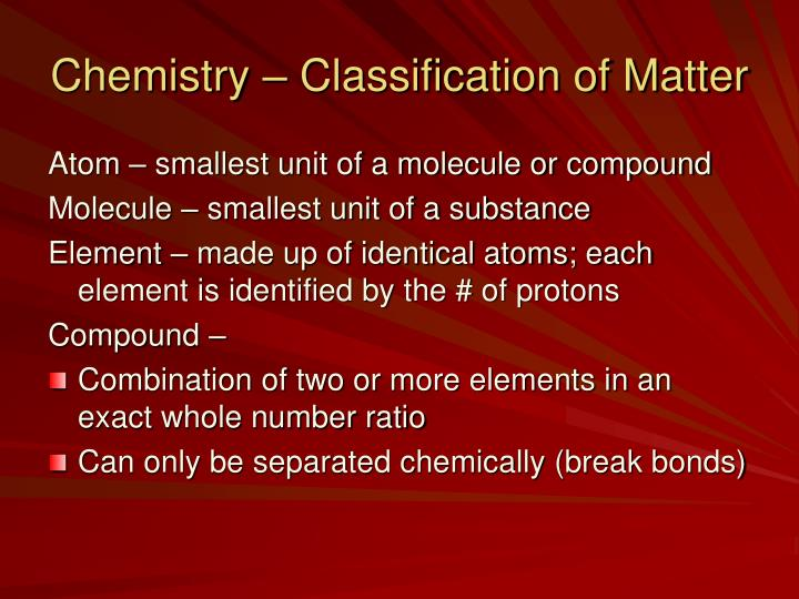 Chemistry – Classification of Matter