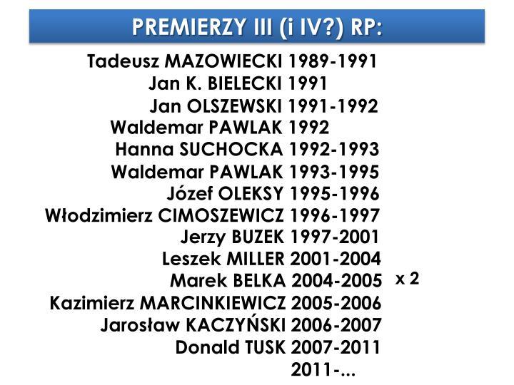PREMIERZY III