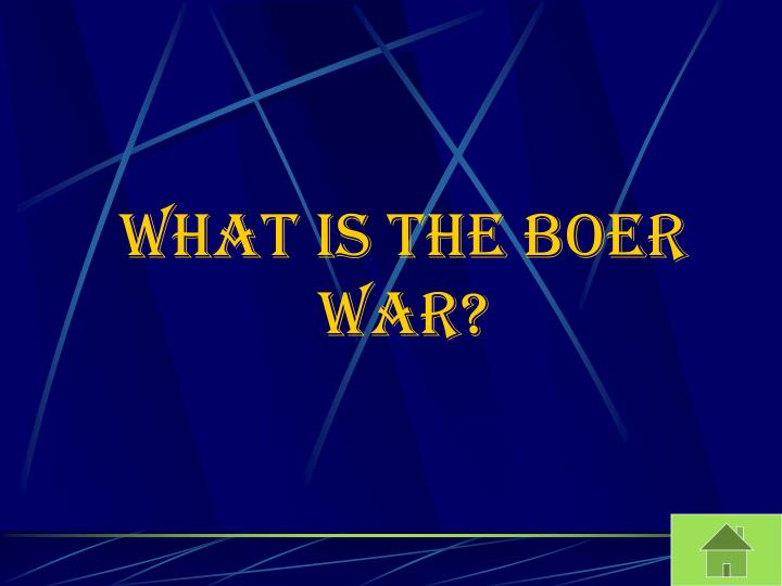What is the Boer War?