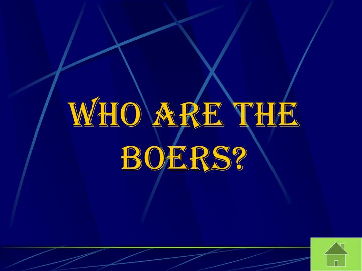 who are the Boers?
