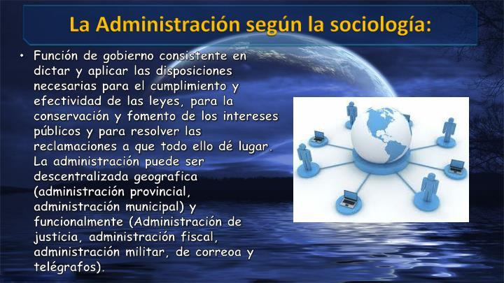 La Administración según la sociología: