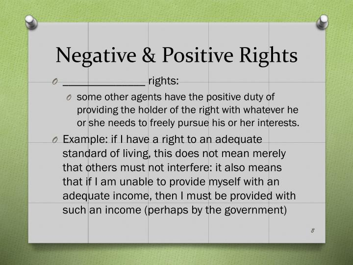 Negative & Positive Rights
