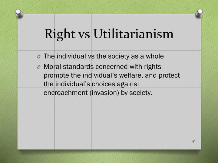 Right vs Utilitarianism