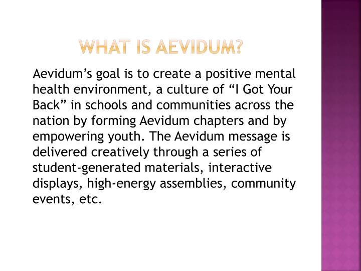 What is aevidum