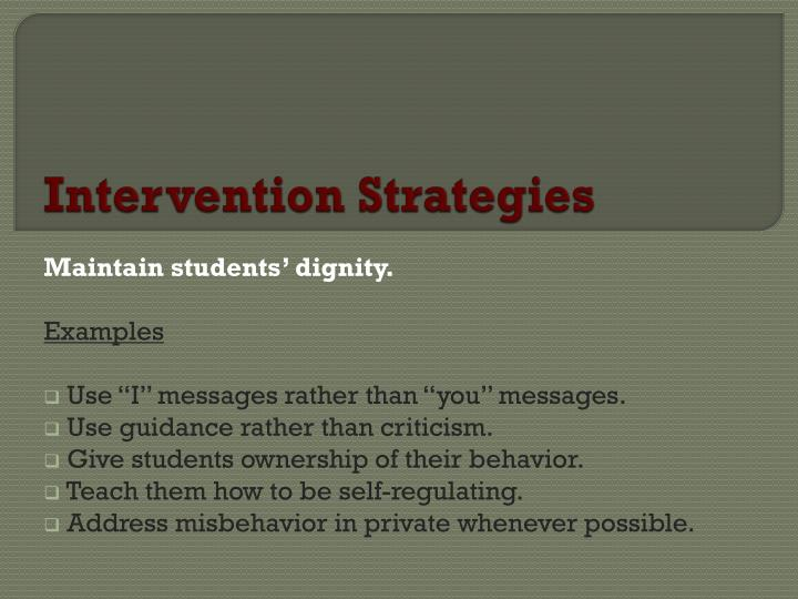 Intervention Strategies