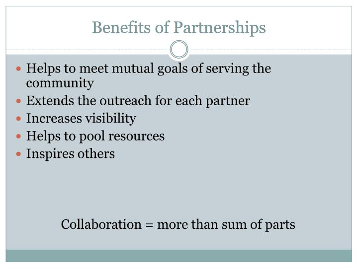 Benefits of Partnerships