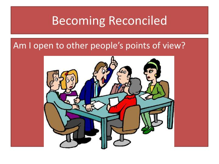Becoming Reconciled