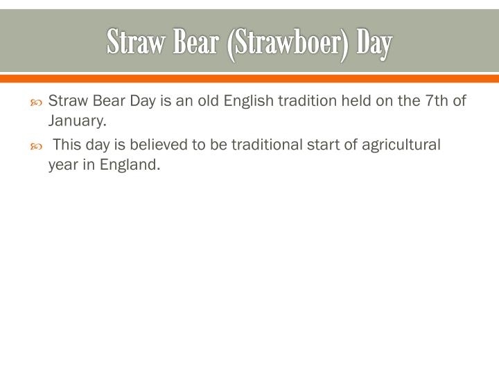Straw Bear (Strawboer) Day