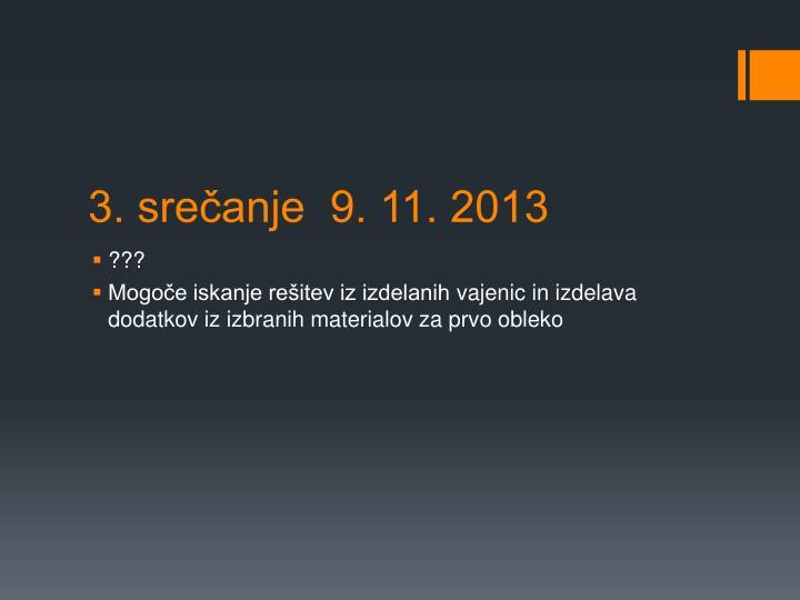 3. srečanje  9. 11. 2013