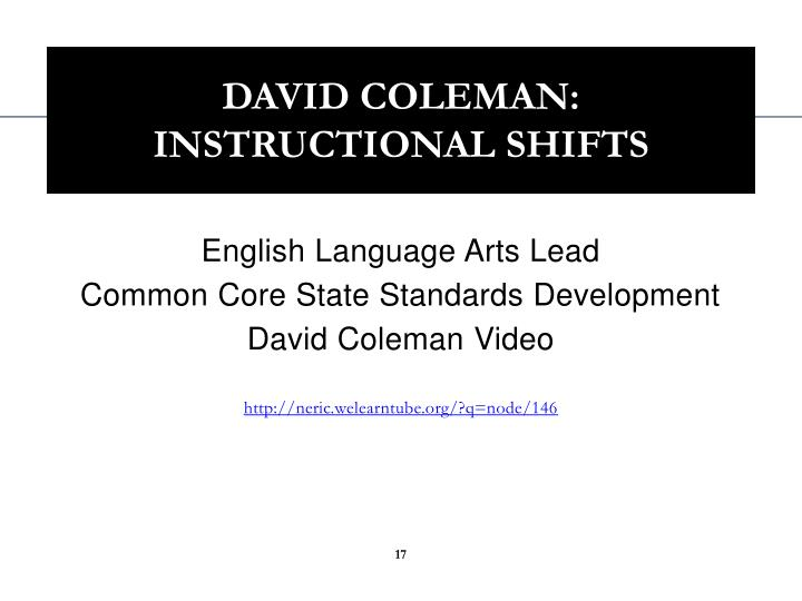 David Coleman: Instructional Shifts